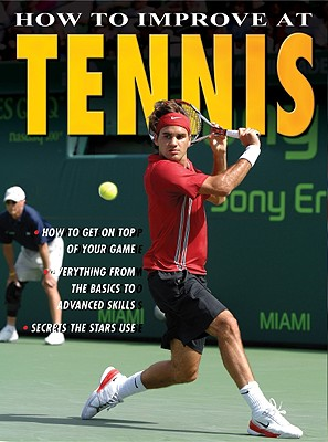 How to Improve at Tennis By Drewett, Jim