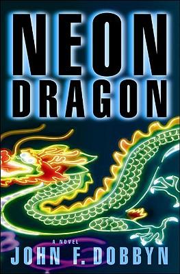 Neon Dragon By Dobbyn, John F.